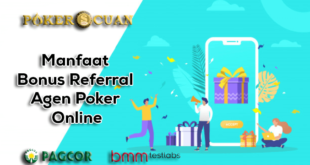 Manfaat Bonus Referral Agen Poker Online