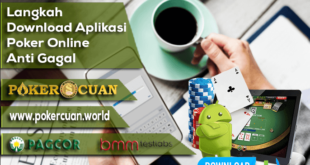 Langkah Download Aplikasi Poker Online Anti Gagal